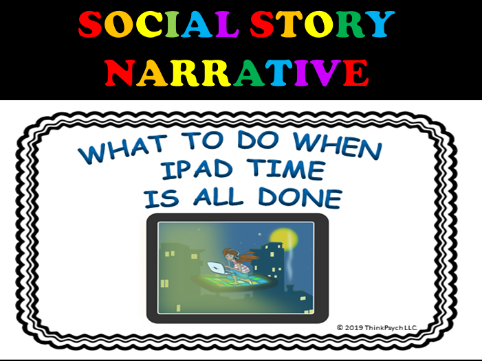 Stopping iPad or Tablet Social Story Narrative with Visuals (EDITABLE)