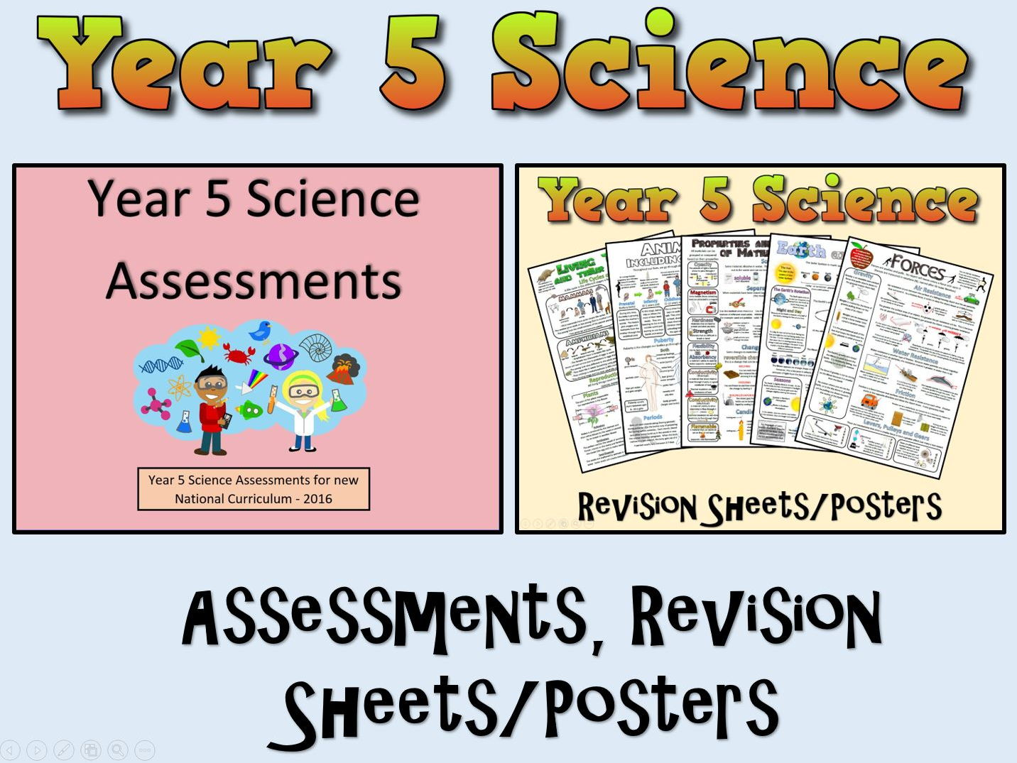 Year 5 Science Assessments + Posters/Revision Sheets