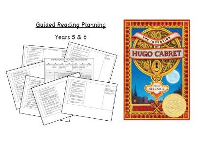 The Invention of Hugo Cabret - Guided Reading Planning (Y5/6)