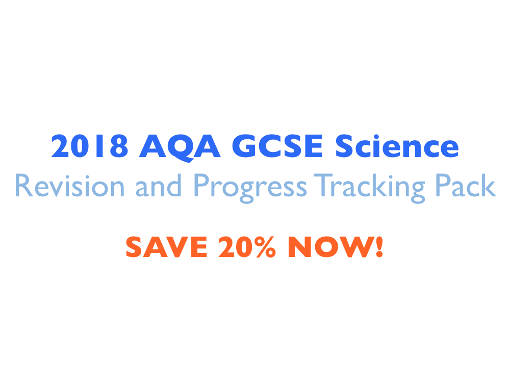 SAVE! 2018 AQA GCSE Science Revision and Progress Tracking Pack