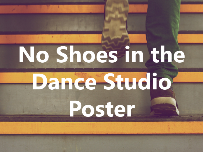 No Shoes in The Dance Studio Poster