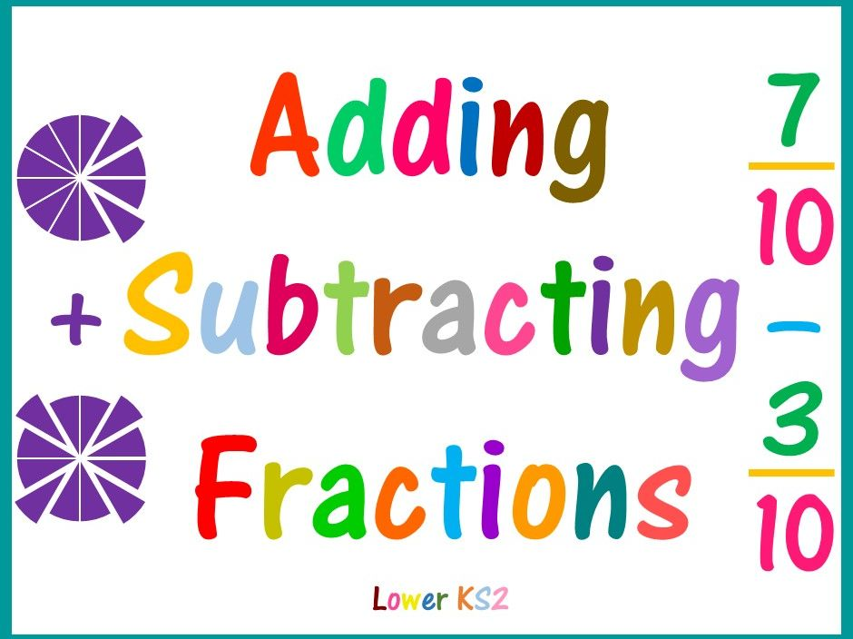 Add and Subtract Fractions Lower KS2