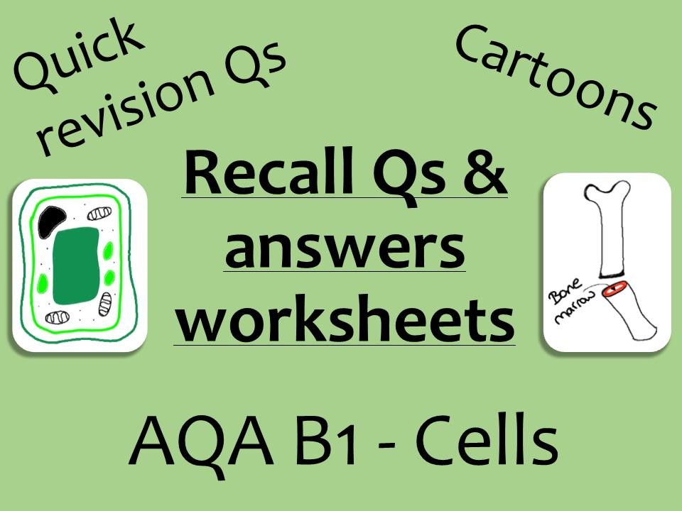 AQA Biology GCSE B1 - Cells recall Qs