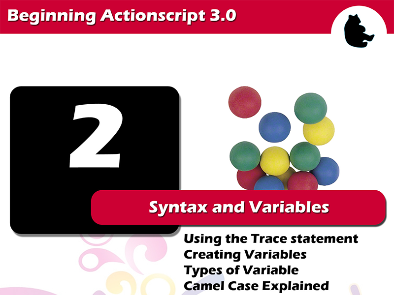 Beginning Flash / Actionscript - Syntax and Variables