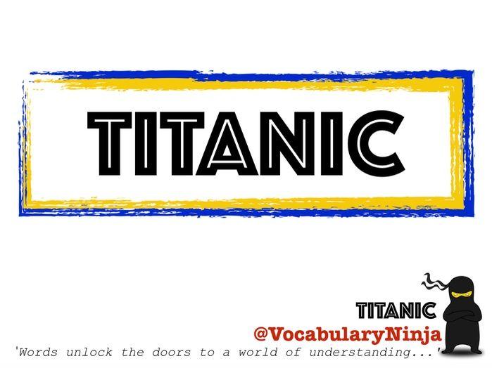 Titanic Topic Vocabulary Pack