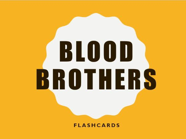 Blood Brothers GCSE 9-1 Drama Flashcards