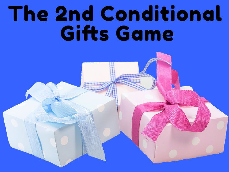 The 2nd Conditional Gifts Game