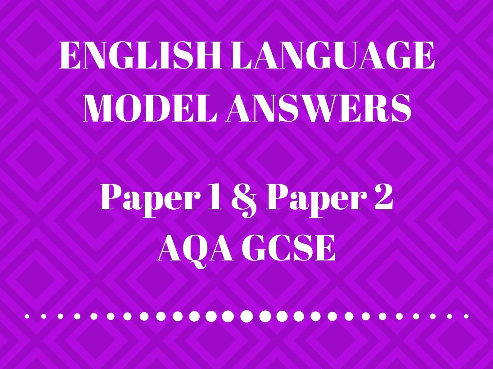 English Language GCSE: Paper 1 & 2 Model Answers Pack