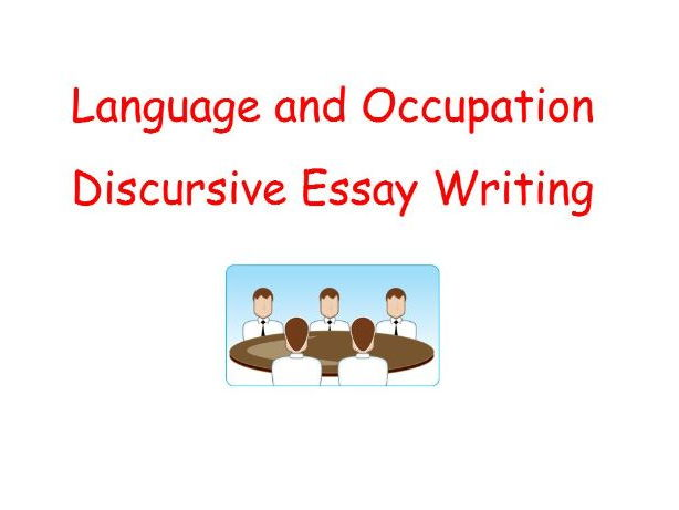 AQA AS and A2 English Language.  Language and Occupation  Discursive essay Writing