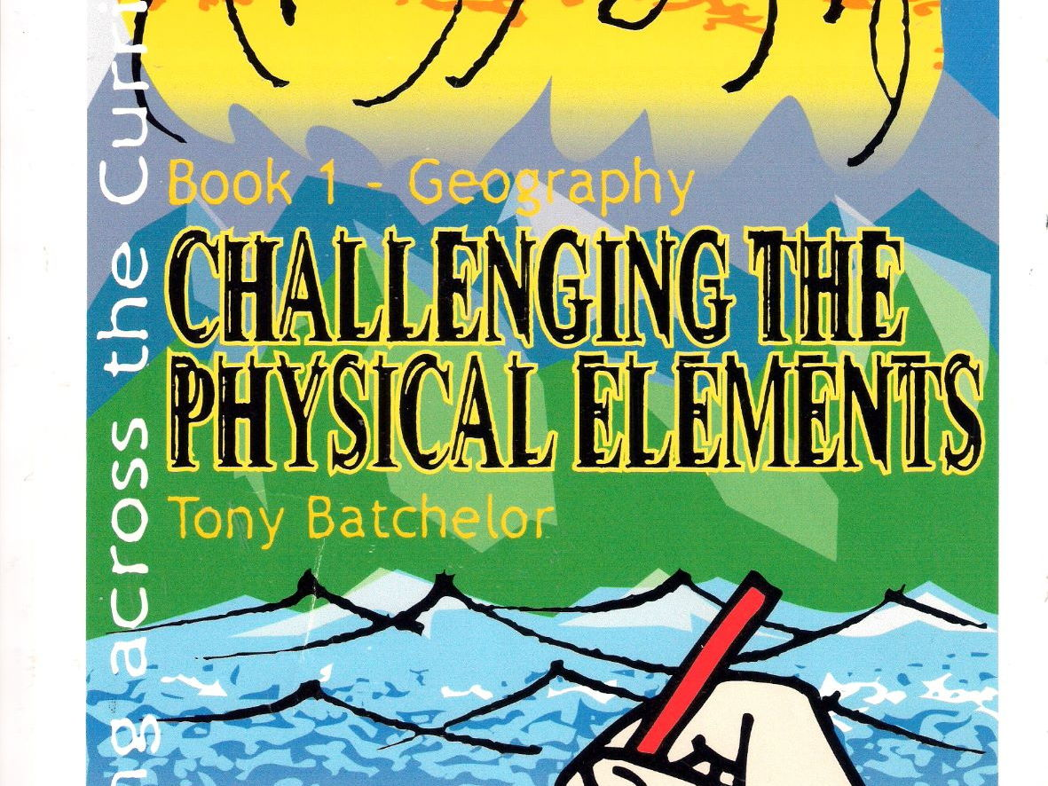 Geography: Challenging the Physical Elements