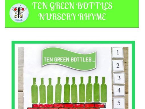 TEN GREEN BOTTLES NURSERY RHYME