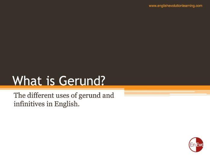 What is Gerund? (B1 & B2)