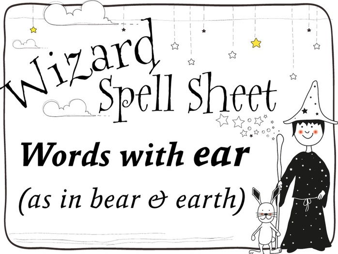 Wizard Spell Sheets:  Words with ear as in bear and earth