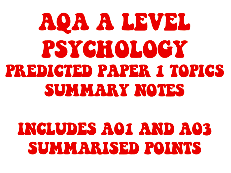 AQA A LEVEL PSYCHOLOGY - PAPER 1 PREDICTIONS 2019