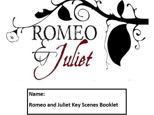 Romeo and Juliet key scenes booklet