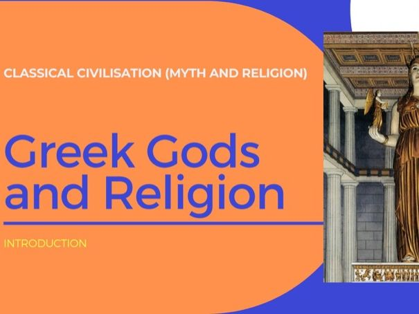 Ancient Greece - Gods and Religion (Classics, Classical Civilisation, Classiv)