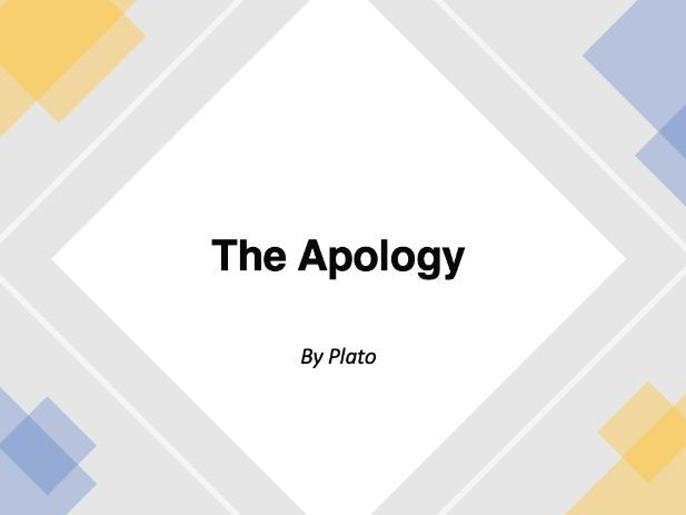 The Apology - by Plato (PowerPoint)