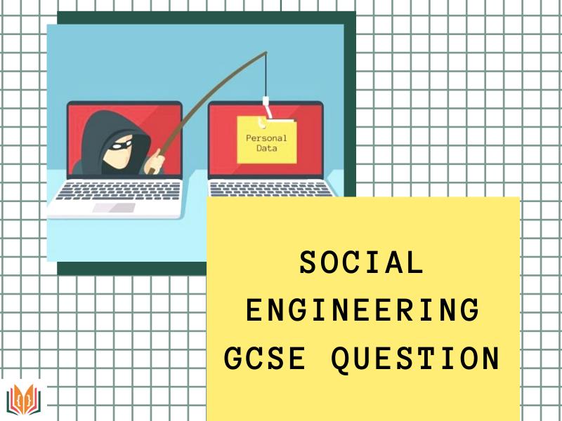 Social Engineering GCSE Question