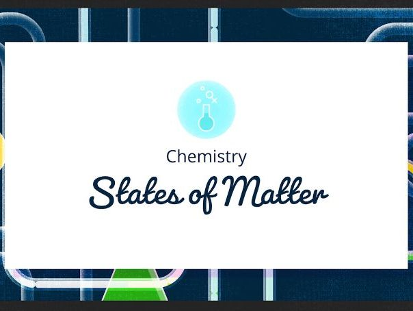 Chemistry- States of matter.