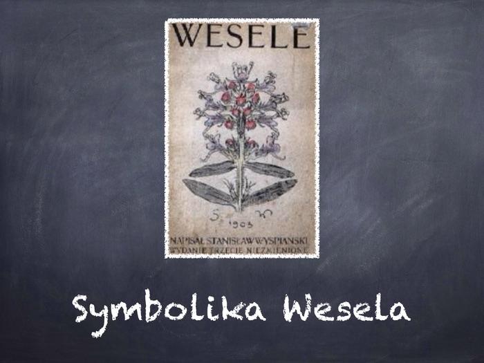 A-level Polish Symbolika filmu i dramatu 'Wesele'