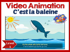 French Immersion -  French song in video animation - C'est la baleine