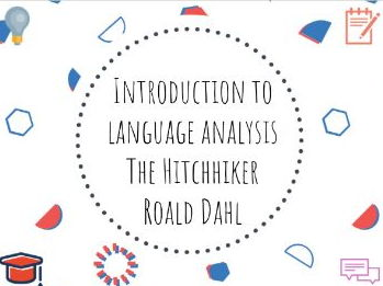 Introduction to language analysis - The Hitchhiker by Roald Dahl