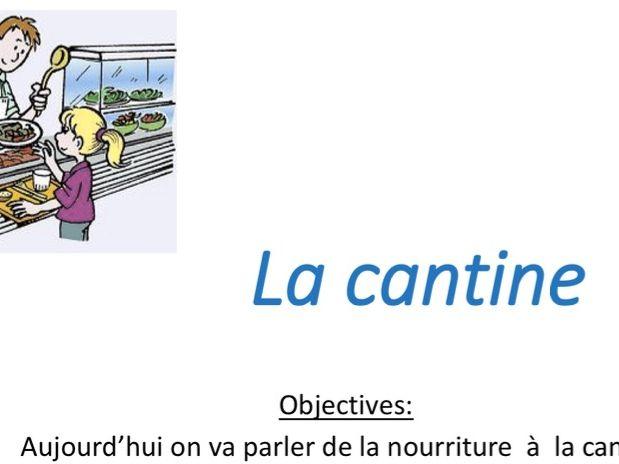 La cantine - Food - du/de la/ des