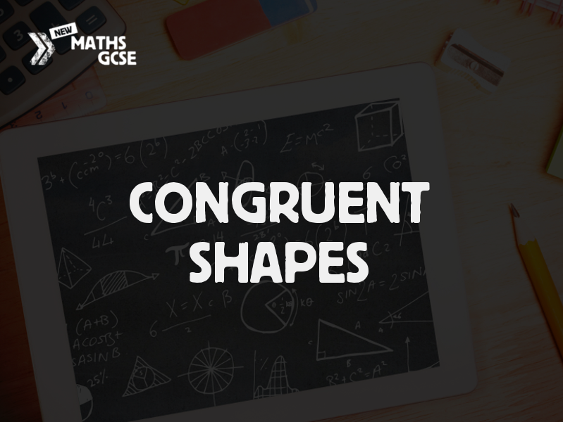 Congruent Shapes - Complete Lesson