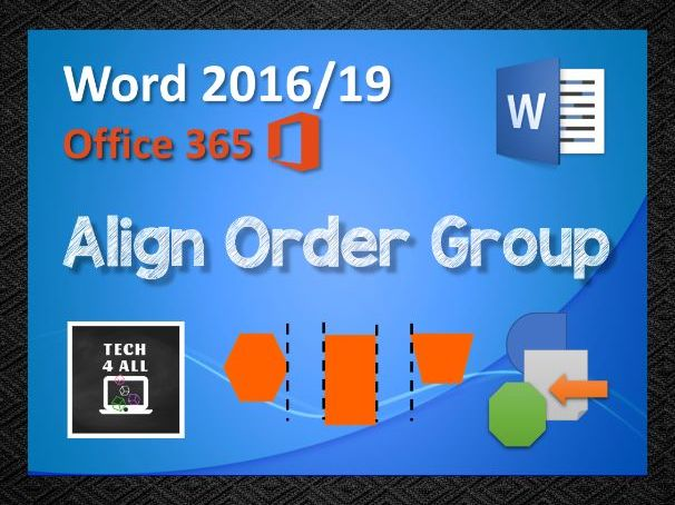 Align, Order and Group in Microsoft Word