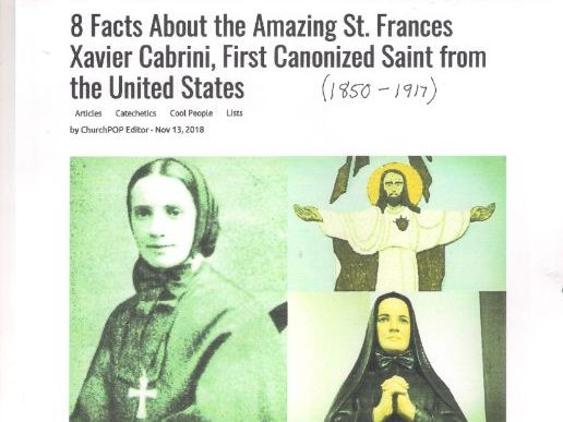 St Frances Xavier Cabrini   (1850-19170  First canonized saint from the USA