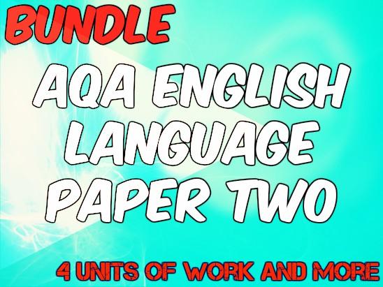 Bundle for Paper 2 English Language AQA New Spec (Worth 51!)
