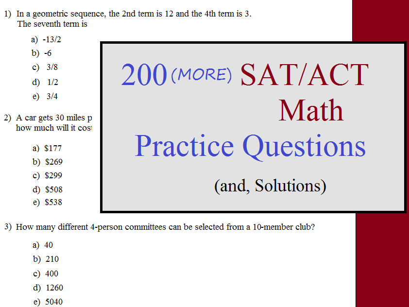 200 (MORE) Math SAT/ACT Practice Questions