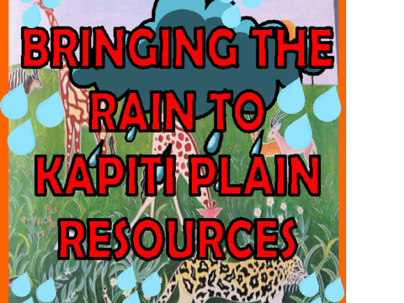 BRINGING THE RAIN TO KAPITI PLAIN Teaching resources KS1 EYFS