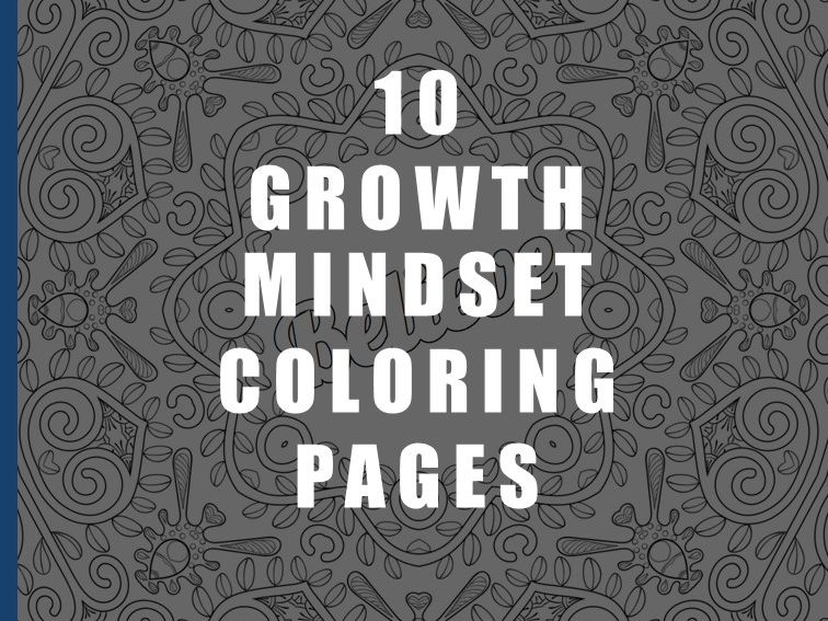 Mindfulness Colouring Pages with Growth Mindset Statements