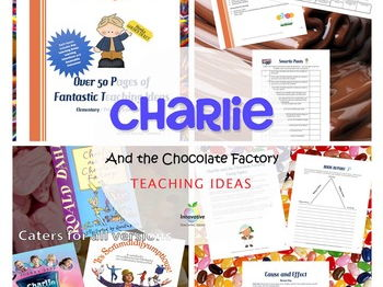 Charlie and the Chocolate Factory Teaching Activities - Roald Dahl