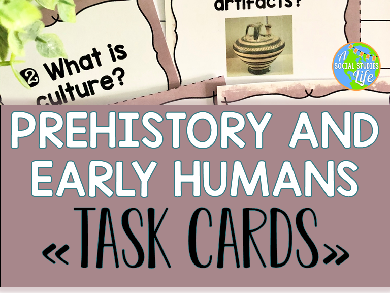 Prehistory and Early Humans Task Cards
