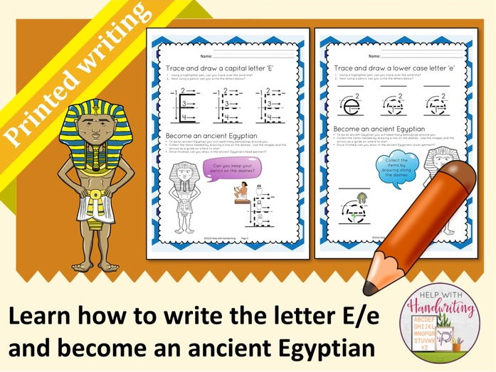 Learn how to write the letter E (Printed style) and become an ancient Egyptian