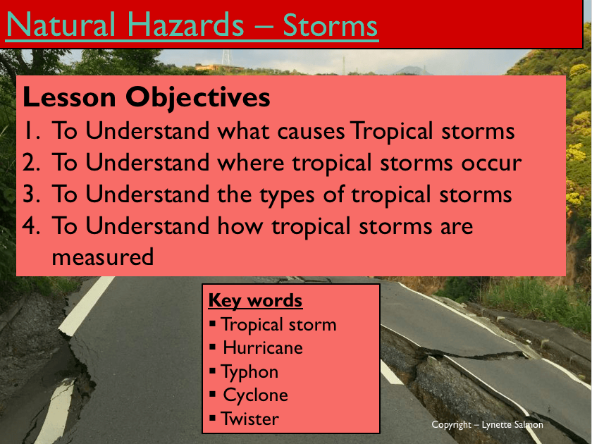 Geography - Key Stage 4 - Natural Hazards - Storm Hazards (Powerpoint Version)