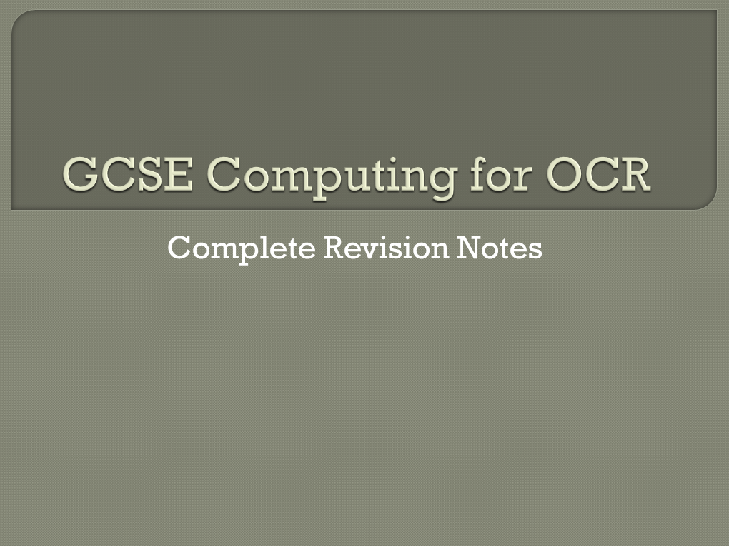 GCSE Computing for OCR (Revision)