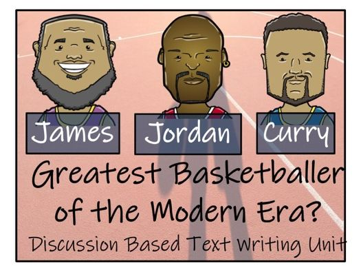 UKS2 Literacy - Who is the Greatest Basketball Player?  Discussion Based Writing Unit