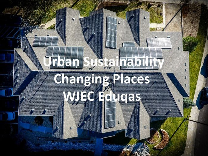 WJEC Eduqas GCSE - Urban Sustainability