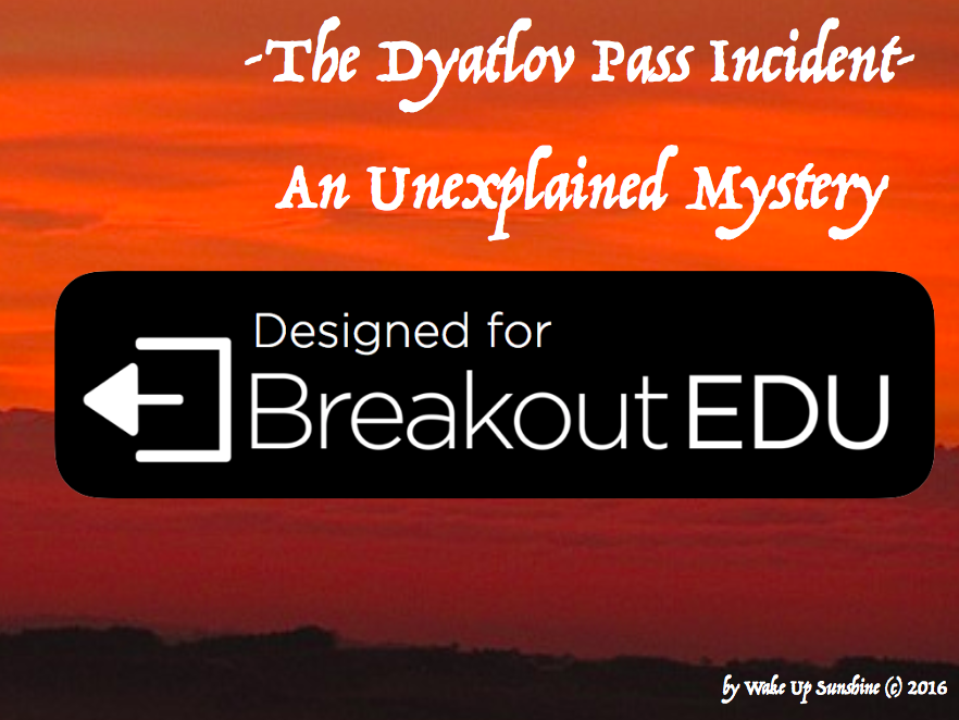 The Dyatlov Pass Incident: The Breakout EDU Edition