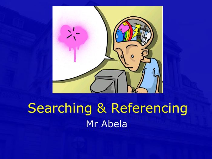 Searching and Referencing