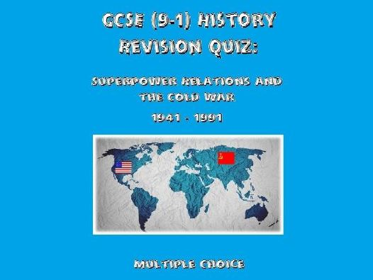 GCSE History Revision Quiz: Superpower Relations and the Cold War, 1941 - 1991