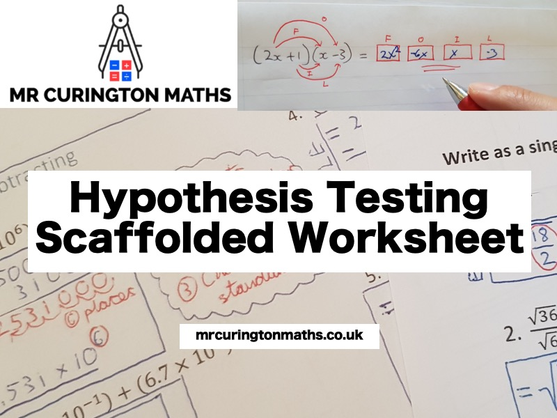 Hypothesis Testing Scaffolded Worksheet