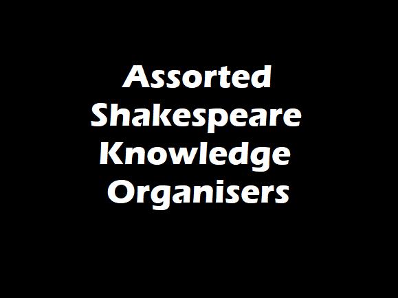 Assorted Shakespeare Knowledge Organisers