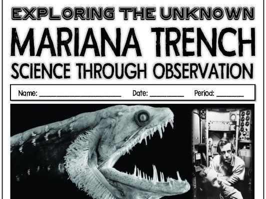 Exploring the Unknown - Mariana Trench - Science through  Observation Activity Lab