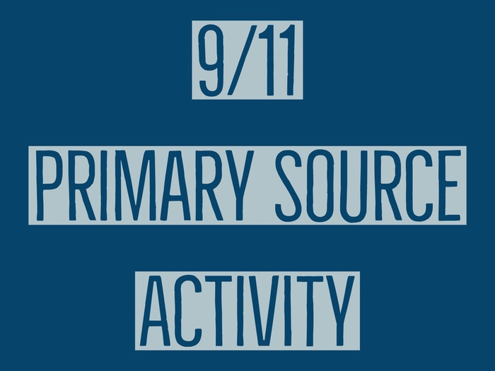 9/11 Primary Source Activity