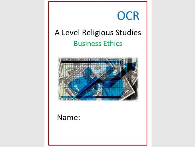 OCR: Religion and Ethics: Business Ethics Workbook