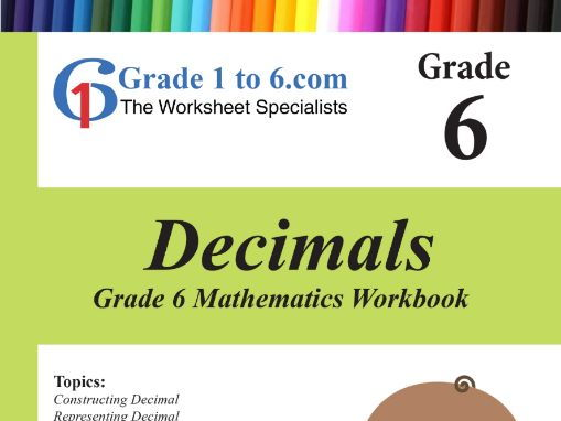 Decimals Grade 6 Maths workbook from www.Grade1to6.com Books